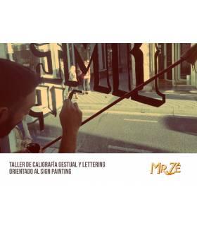 Taller de Caligrafía Gestual y Lettering para Sign Painting - Mr. Zé