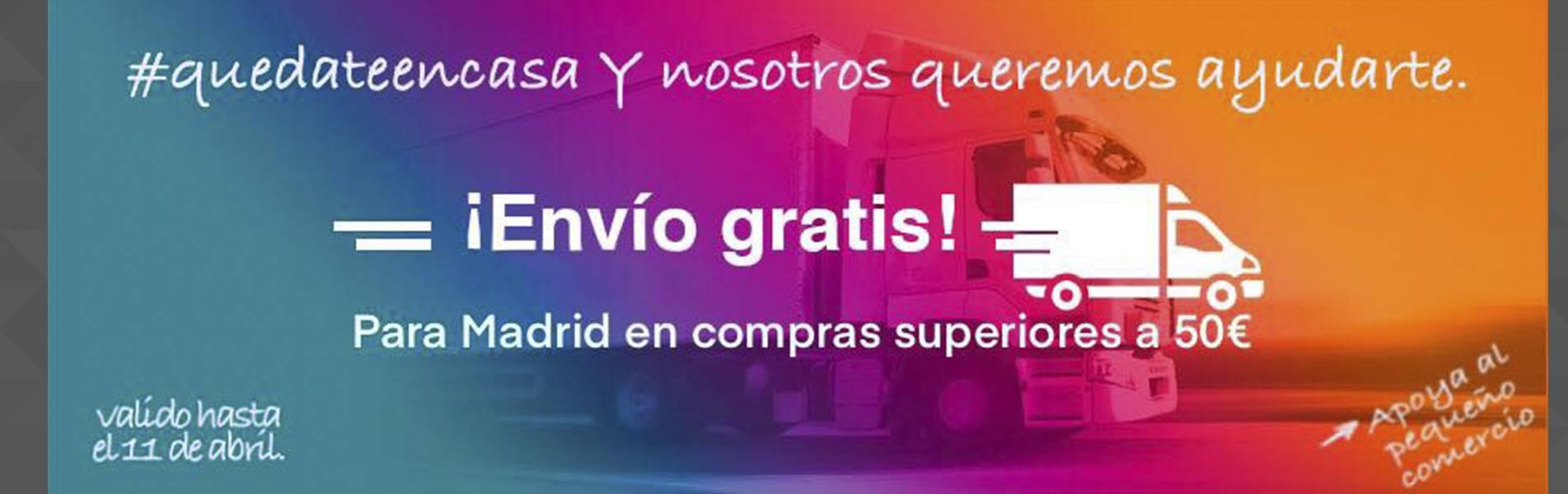 Envío Gratis Madrid en compras superiores a 50€